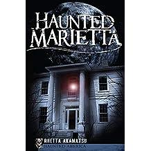 Haunted Marietta (Haunted America)