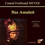 Das Amulett | Conrad Ferdinand Meyer