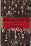 img - for Liberalism and Sociology: L. T. Hobhouse and Political Argument in England 1880-1914 book / textbook / text book