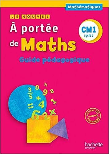 Lire Le Nouvel A portée de maths CM1 - Guide pédagogique - Ed. 2016 epub pdf