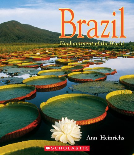 Brazil (Enchantment of the World, Second Series)