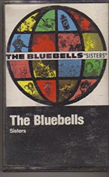 The Bluebells - Sisters - Amazon.com Music