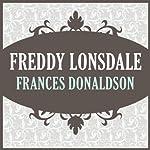 Freddy Lonsdale | Frances Donaldson