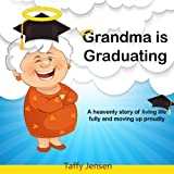 Grandma is Graduating