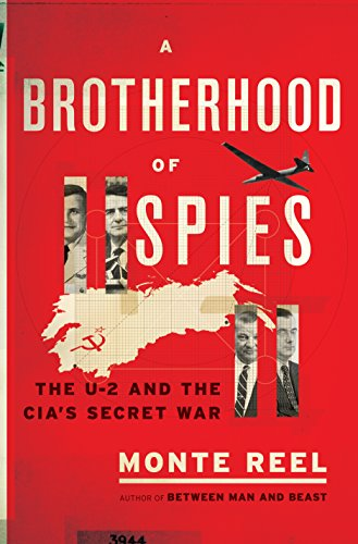 Book Cover: A Brotherhood of Spies: The U-2 and the CIA's Secret War