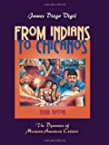 From Indians to Chicanos 3rd Edition