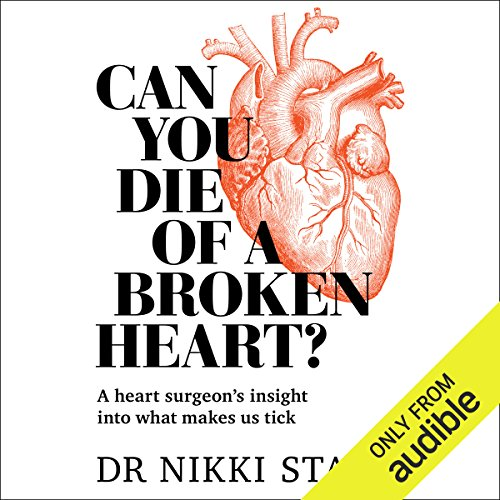 Can You Die of a Broken Heart?: A Heart Surgeon