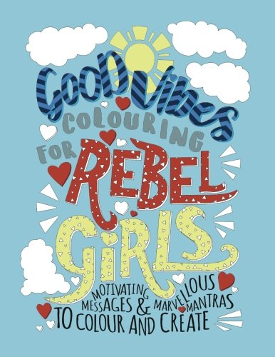 Good Vibes Colouring Rebel Girls