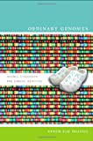 Ordinary Genomes: Science, Citizenship, and Genetic Identities (Experimental Futures)