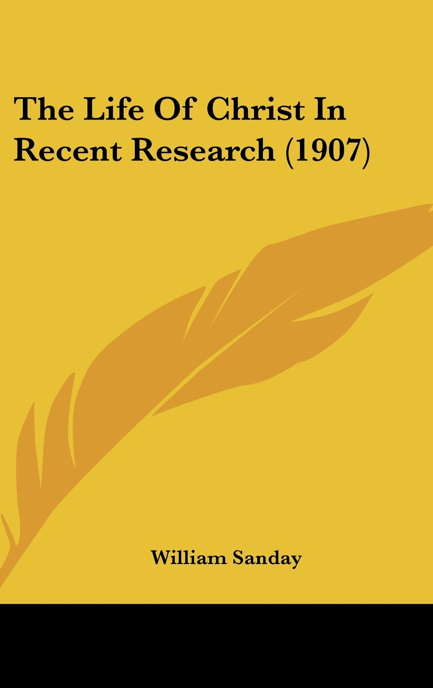Download The Life Of Christ In Recent Research (1907) pdf epub