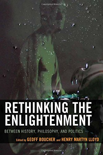 Book cover from Rethinking the Enlightenment: Between History, Philosophy, and Politics by Dennis C. Rasmussen