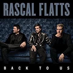 Rascal Flatts Yours If You Want It cover