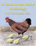 img - for A Backwoods Home Anthology: The Thirteenth Year 2002 book / textbook / text book