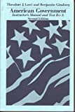 American Government : Freedom and Power, Lowi, Theodore J. and Ginsberg, Benjamin, 0393961710