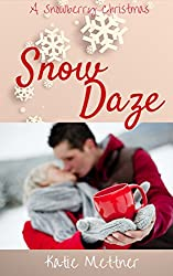 Snow Daze: A Snowberry Christmas