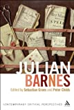 img - for Julian Barnes: Contemporary Critical Perspectives book / textbook / text book