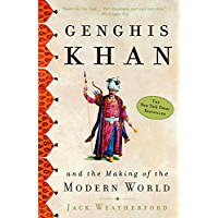 Genghis Khan and the Making of the Modern World (English Edition)