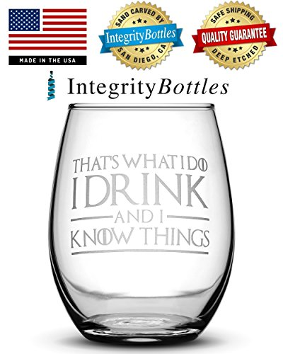 Set of 4, Premium Game of Thrones Wine Glasses, I Drink and I Know Things, Mother of Dragons, King in the North, Hold the Door, Stemless Gifts, Made in USA, by Integrity Bottles by Integrity Bottles (Image #5)