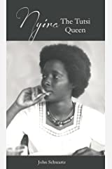 Nyira The Tutsi Queen (Some Women I Have Known Book 8) Kindle Edition