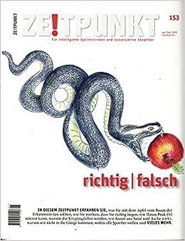 Zeitpunkt Ch 153 2018 Richtig Falsch Zeitschrift Magazin Heft Für