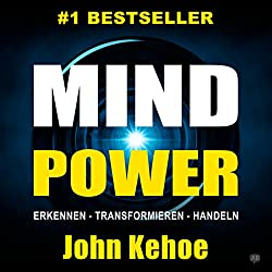 MindPower. Erkennen - Transformieren - Handeln [Mind Power. Recognize - Transform - Act]