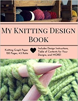 Knitting Design Graph Paper Book 4 5 Ratio 8 5x11 Size 120 Pages