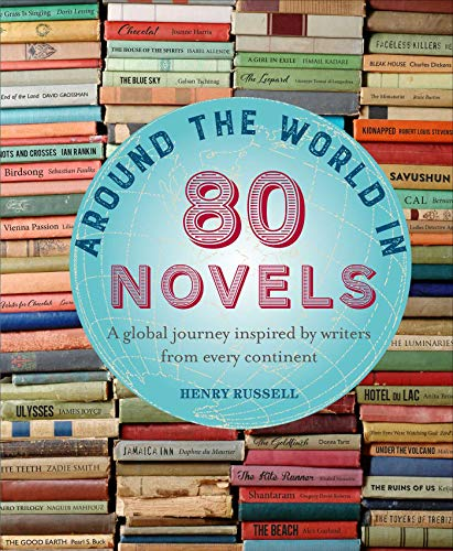 Around the World in 80 Novels: A global journey inspired by writers from every continent (Best Landmarks In The World)