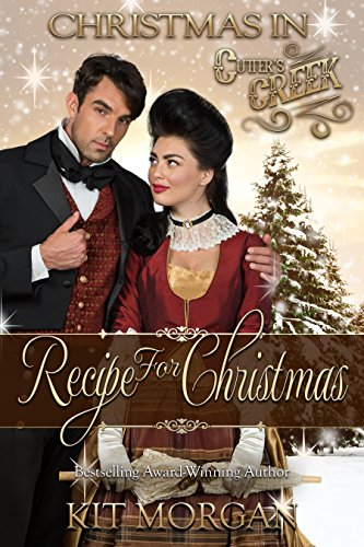 Recipe for Christmas (Cutter's Creek Book 10) by [Morgan, Kit]