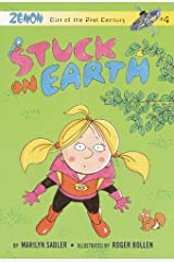 Stuck on Earth: Zenon: Girl of the 21st Century (Zenon, Girl of 21st Century Book 4) Kindle Edition