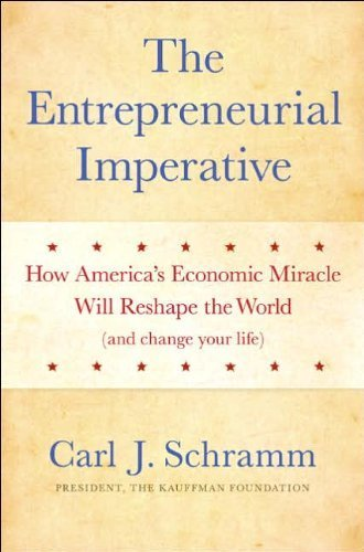 Download The Entrepreneurial Imperative (text only) by C. J. Schramm ebook