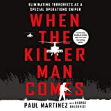 #9: When the Killer Man Comes: Eliminating Terrorists as a Special Operations Sniper