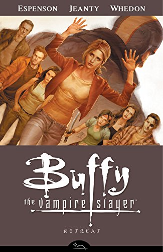 Buffy the Vampire Slayer Season 8 Volume 6: Retreat (Buffy the Vampire Slayer: Season 8) -