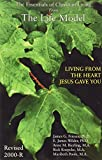 img - for The Life Model: Living From the Heart Jesus Gave You book / textbook / text book