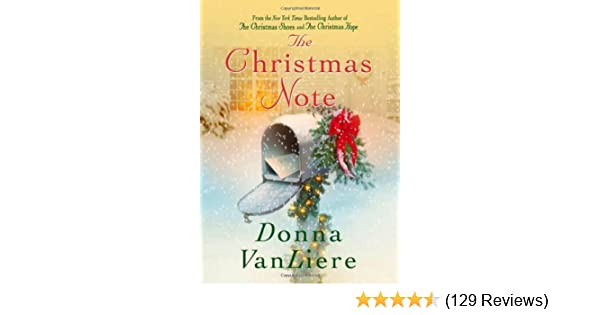 The Christmas Note.Amazon Com The Christmas Note Donna Vanliere Books