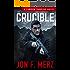The Crucible: A Lawson Vampire Novel (The Lawson Vampire Series)