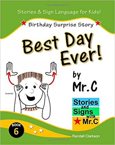 Birthday Surprise ASL Sign Language Signs Best Day Ever!