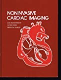 Noninvasive Cardiac Imaging, Morganroth, Joel, 0815159463