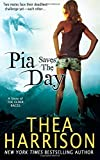Pia Saves The Day, Thea Harrison, 0989972860