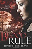 Blood Rule, Heather Hildenbrand, 1494378477