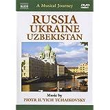 A Musical Journey: Russia/Ukraine/Uzbekistan