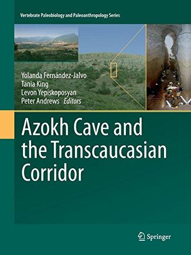 Books : Azokh Cave and the Transcaucasian Corridor (Vertebrate Paleobiology and Paleoanthropology)