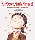 Sit Down, Little Prince!