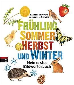 Fruhling Sommer Herbst Und Winter Mein Erstes Bildworterbuch