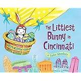 The Littlest Bunny in Cincinnati: An Easter Adventure
