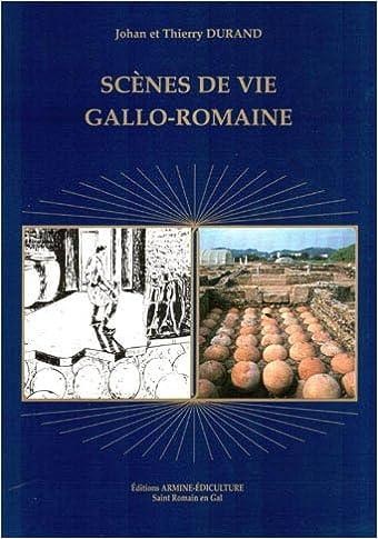 En ligne téléchargement SCENES DE LA VIE GALLO ROMAINE pdf epub