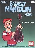 The Easiest Mandolin Book, William Bay, 1562225634