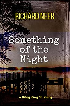 Something Of The Night by [Neer, Richard]