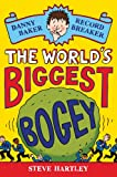 The World's Biggest Bogey, Steve Hartley, 0330509160