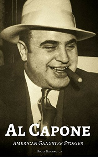 AL CAPONE: American Gangster Stories