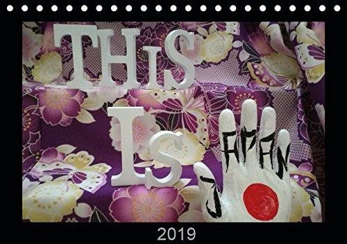This is Japan (Tischkalender 2019 DIN A5 quer): Die Hand im Land der aufgehenden Sonne (Monatskalender, 14 Seiten ) (CALVENDO Kunst)